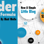 Insider Information Formula: How A Simple Little Blog Made $22,397.62 in 12 Weeks