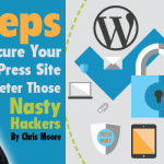 11 Steps to Secure Your WordPress Site and Deter Those Nasty Hackers